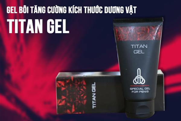 Gel titan giúp tăng kích thước dương vật